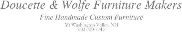 Doucette and Wolfe Handmade Furniture Makers